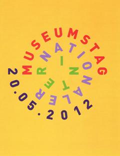 Plakat Internationaler Museumstag am 20. Mai 2012