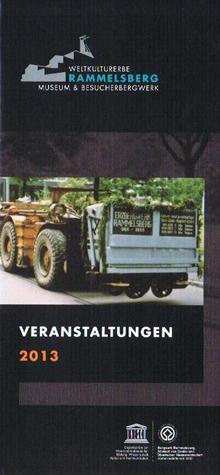Titelblatt des Veranstaltungskalenders des Weltkulturerbes Rammelsberg für das Jahr 2013