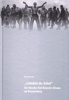 Kai Gurski, Schönheit der Arbeit von Karl Reinecke-Altenau - Buchumschlag